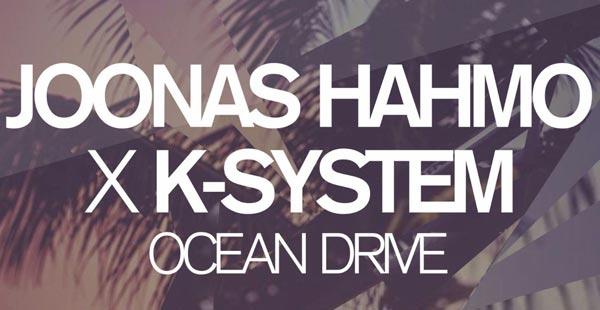 Joonas Hahmo K-System Ocean Drive